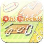Oh!Clock!!