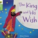 子供向け英語絵本「The King and His Wish」