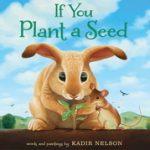 英語絵本『If You Plant a Seed』