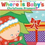 赤ちゃん英語絵本Where Is Baby's Christmas Present