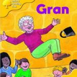 Oxford Reading Treeから「Gran」