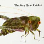 エリック・カール英語絵本「The Very Quiet Cricket」
