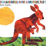 英語絵本「Does a Kangaroo Have a Mother, Too?」