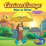 Curious George Rain or Shine