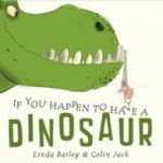 英語絵本の読み聞かせ「If You Happen To Have A Dinosaur」