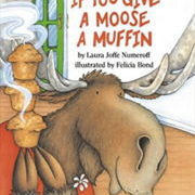 英語絵本「If You Give a Moose a Muffin