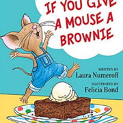 英語絵本「If You Give a Mouse a Brownie」