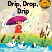 フォニックス絵本「Drip Drop Drip」