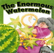 英語絵本「The Enormous Watermelon」