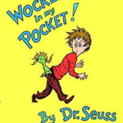 英語絵本Dr. Seuss「There's a Wocket in my Pocket!」