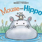 英語絵本「Mouse and Hippo」
