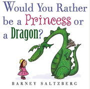 英語絵本「Would You Rather Be a Princess or a Dragon?」