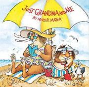 小学生におすすめな英語絵本「Just Grandma and Me」