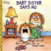 小学生におすすめな英語絵本リトル・クリッター「Baby Sister Says No」
