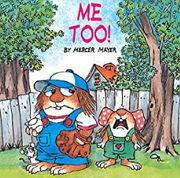 小学生におすすめな英語絵本リトル・クリッター「Me Too!」