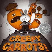 ハロウィーンの英語絵本「Creepy Carrots」