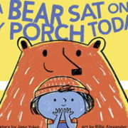 英語絵本「A Bear Sat on My Porch Today」