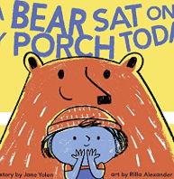 英語絵本「A Bear Sat on My Porch Today」