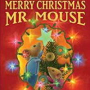クリスマスの英語絵本「MERRY CHRISTMAS MR MOUSE」