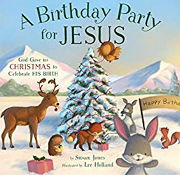 クリスマスの英語絵本「A Birthday Party for Jesus」