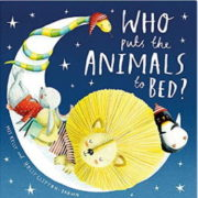 幼児向けの英語絵本「Who Puts the Animals to Bed?」