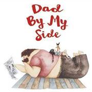 英語絵本「DAD BY MY SIDE」