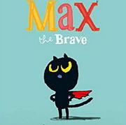 英語絵本「Max the Brave」