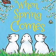英語絵本「WHEN SPRING COMES」