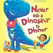 英語絵本「Never ask a Dinosaur to Dinner」