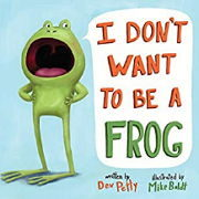 幼児向け英語絵本「I DON'T WANT TO BE A FROG」
