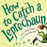 英語絵本「HOW TO CATCH A LEPRECHAUN」