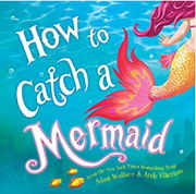 英語絵本「How To Catch a Mermaid」