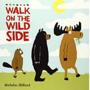 英語絵本「WALK ON THE WILD SIDE」