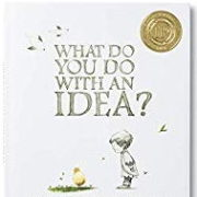 英語絵本「WHAT DO YOU DO WITH AN IDEA?」
