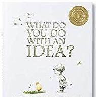 英語絵本「WHAT DO YOU DO WITH AN IDEA?」