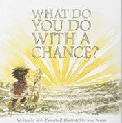 英語絵本「WHAT DO YOU DO WITH A CHANCE?」