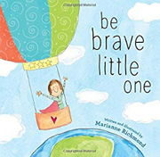 英語絵本「Be Brave Little One」