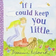英語絵本「If I could keep you little if I could」