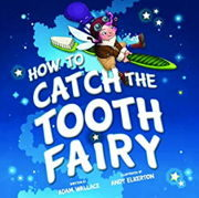 英語絵本「How to Catch the Tooth Fairy」