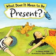 英語絵本「What Does It Mean To Be Present」