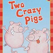 英語絵本「Two crazy pigs」