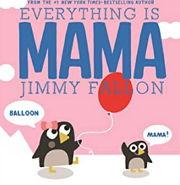 幼児向け英語絵本「Everything is Mama」