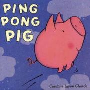 英語絵本「Ping Pong Pig」