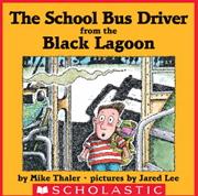 英語絵本「The School Bus Driver From The Black Lagoon」